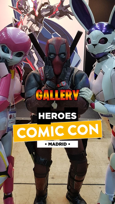 Gallery from Heroes Comic Con in Madrid 2019